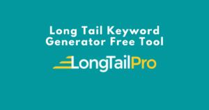 Long Tail Keyword Generator Free Tool